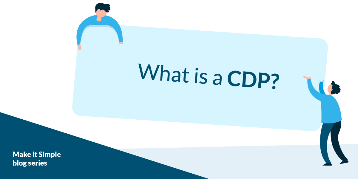 What Is A CDP blog image.jpg (Web)